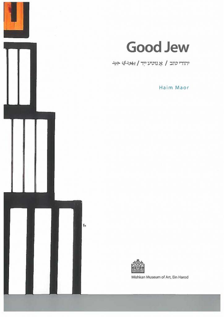 Haim Maor Good Jew